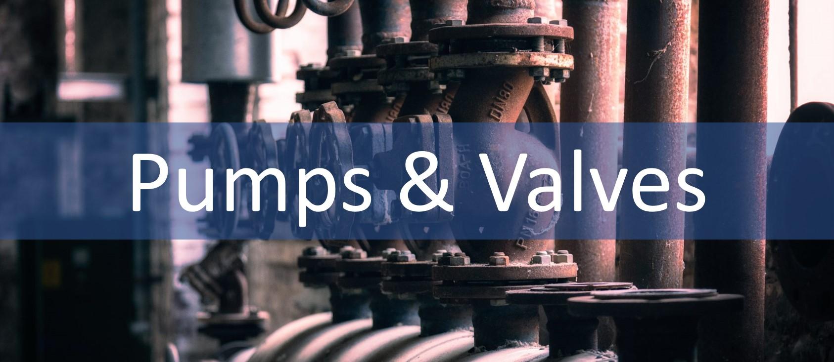 Pumps&Valves